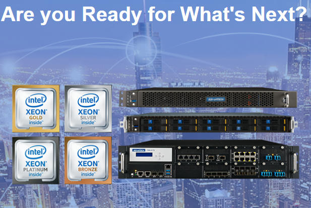 New Advantech Appliances & SKY Servers based on the Intel® Xeon® Processor Scalable Family